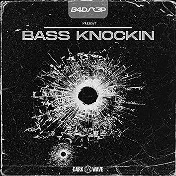 Bass Knockin