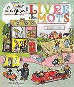 Le Grand Livre des mots - Français / anglais de Richard Scarry