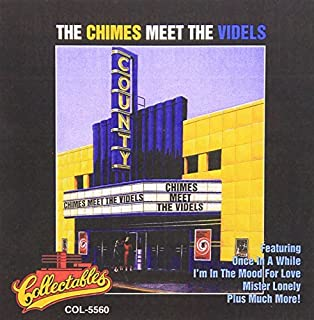The Chimes Meet The Videls by The Chimes (2000-07-03)