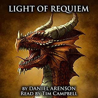 Light of Requiem     Song of Dragons, Book 3              By:                                                                                                                                 Daniel Arenson                               Narrated by:                                                                                                                                 Tim Campbell                      Length: 8 hrs and 51 mins     2 ratings     Overall 4.5