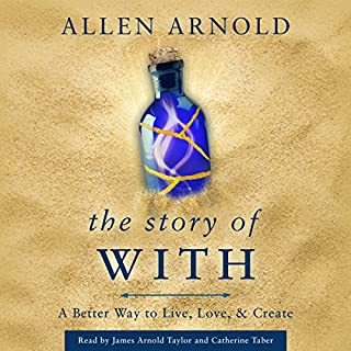 The Story of With: A Better Way to Live, Love, & Create audiobook cover art