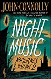 Night Music: Nocturnes Volume 2 (Volume 2) - John Connolly