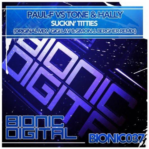 Paul F vs Tone & Hally