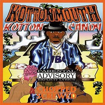 Kotton Candy: Chopped & Screwed