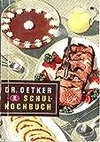 Dr. Oetker Schulkochbuch Ausgabe F
