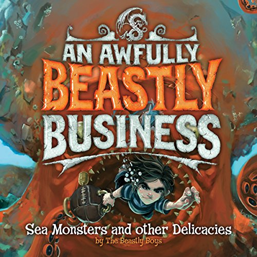 Sea Monsters and Other Delicacies audiobook cover art