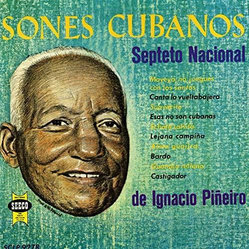 Septeto Nacional De Ignacio Pineiro