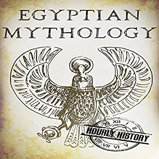 Egyptian Mythology: A Concise Guide to the Ancient Gods and Beliefs of Egyptian Mythology cover art