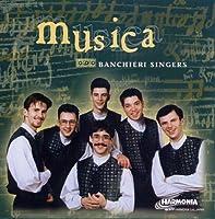 「ムジカ」バンキエーリ・シンガーズ(男声):ヨーロッパのマドリガル名曲集 [from Hungary]