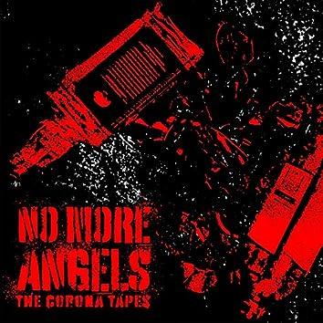 The Corona Tapes