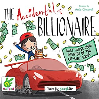 The Accidental Billionaire                   By:                                                                                                                                 Tom McLaughlin                               Narrated by:                                                                                                                                 Andy Cresswell                      Length: 3 hrs and 20 mins     70 ratings     Overall 4.6