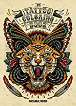 Tattoo Coloring Book: (Adult Coloring Books, Coloring Books for Adults, Coloring Books for Grown-Ups)