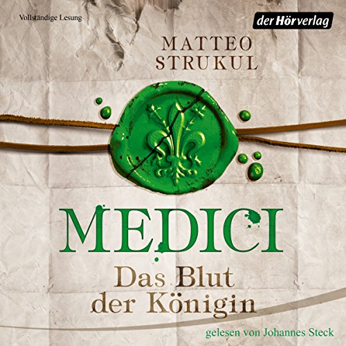 Das Blut der Königin     Die Medici 3              By:                                                                                                                                 Matteo Strukul                               Narrated by:                                                                                                                                 Johannes Steck                      Length: 9 hrs and 23 mins     Not rated yet     Overall 0.0