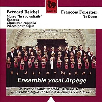 """Reichel: Messe """"In spe unitatis"""" & Forestier: Te Deum"""
