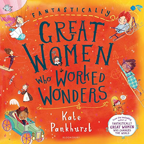 Fantastically Great Women Who Worked Wonders audiobook cover art