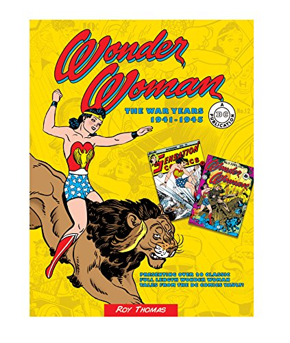 Wonder Woman: The War Years 1941-1945 (DC Comics: The War Years, 3)