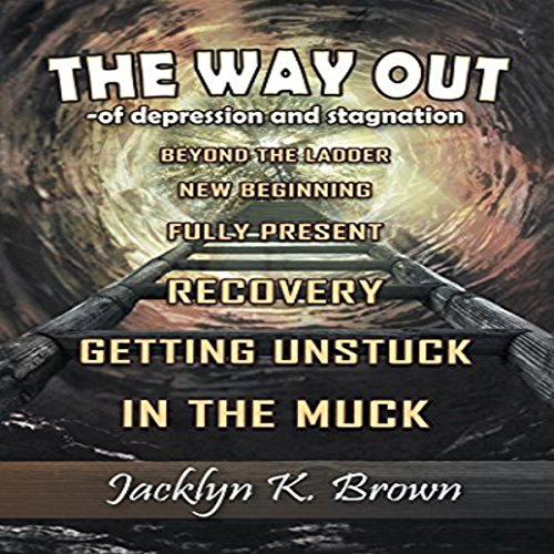 The Way Out of Depression and Stagnation audiobook cover art