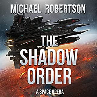 The Shadow Order: A Space Opera cover art