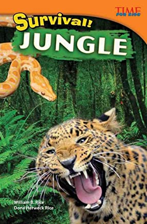 [(Survival! Jungle)] [By (author) William B Rice ] published on (July, 2012)