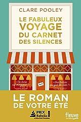 Le fabuleux Voyage du carnet des silences Paperback