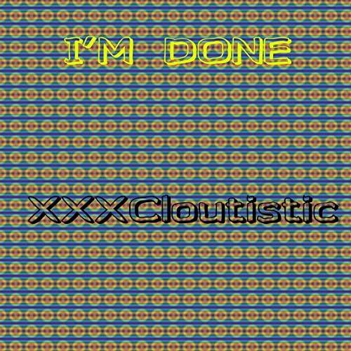 XXXCloutistic