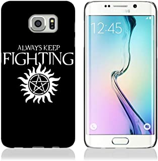 Always Keep Fighting Supernatural Case for Samsung Galaxy S7
