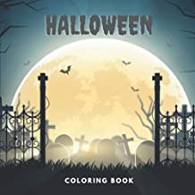 Halloween coloring book: For kids, 30 Designs : Witches, Haunted Houses, Ghosts, Vampires, Monsters and more ! (French Edi...