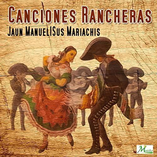 Juan Manuel Y Sus Mariachis