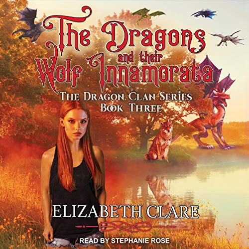 The Dragons and Their Wolf Innamorata cover art