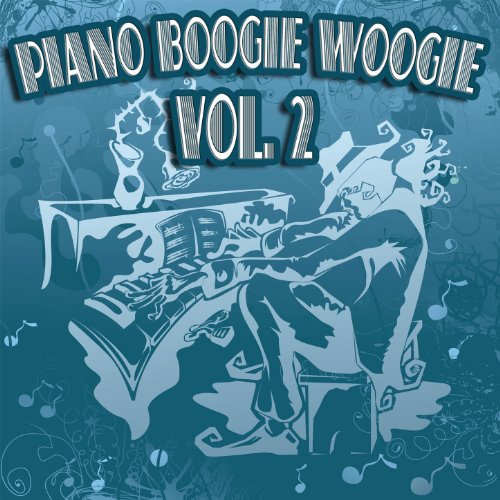 Piano Boogie Woogie Vol. 2