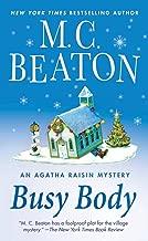 Busy Body: An Agatha Raisin Mystery (Agatha Raisin Mysteries Book 21)