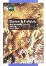 El Arte En La Prehistoria par Menéndez Fernández
