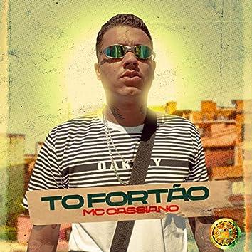 To Fortão