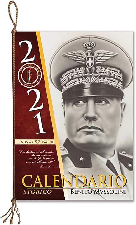 Calendario Mussolini 2021 - nuovo 32 pagine (italiano) copertina flessibile 978-8895038858