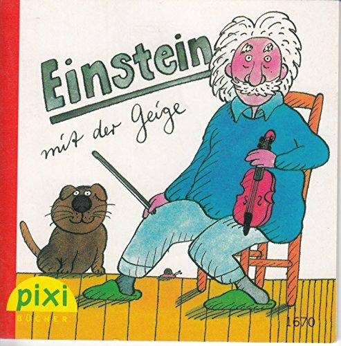 Einstein mit der Geige - Pixi-Buch 1670 - Einzeltitel aus Pixi-Serie 185