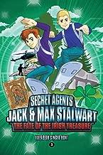 Secret Agents Jack and Max Stalwart: The Fate of the Irish Treasure: Ireland (Book 3) (Secret Agents Jack and Max Stalwart Series)