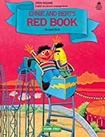 Ernie and Bert's Red Book ; Featuring Jim Henson's Sesame Street Muppets (OXFORD AMERICAN ENGLISH)