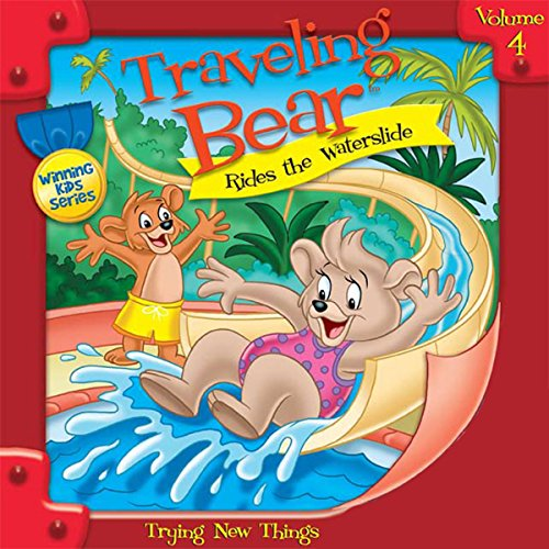 Traveling Bear Rides the Water Slide audiobook cover art