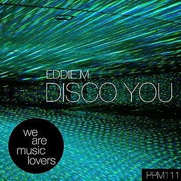 Disco You