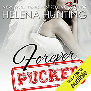 Forever Pucked                   Written by:                                                                                                                                 Helena Hunting                               Narrated by:                                                                                                                                 Jeremy York,                                                                                        Emily C. Michaels                      Length: 10 hrs and 40 mins     6 ratings     Overall 4.3
