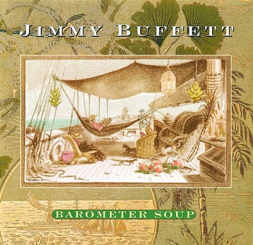 Barometer Soup by Jimmy Buffett (1995-08-01)