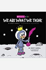 We Are What We Think: Holistic Thinking Kids Kindle Edition