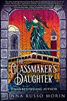 The Glassmaker's Daughter: Large Print Edition
