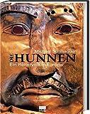 Die Hunnen. Ein Reitervolk in Europa - Michael Schmauder