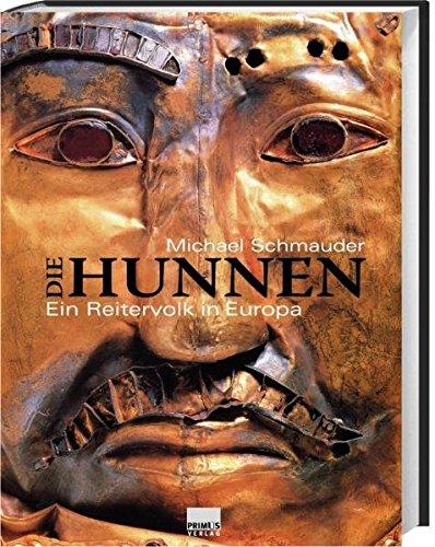 Die Hunnen. Ein Reitervolk in Europa