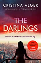 The Darlings: An absolutely gripping crime thriller that will leave you on the edge of your seat
