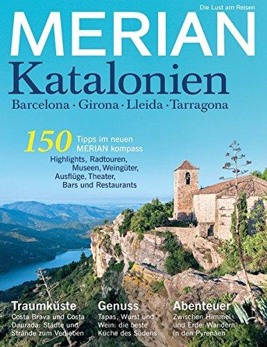 MERIAN Katalonien: Barcelona - Girona - Lleida - Tarragona