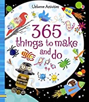 365 Things to Make and Do (Art Ideas)