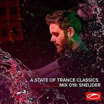 A State Of Trance Classics - Mix 019: Sneijder