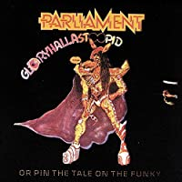 Gloryhallastoopid by Parliament (1990-10-05)